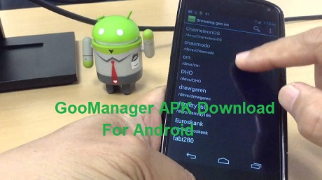 GooManager APK Download for Android