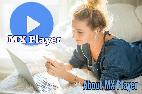 About MX Player