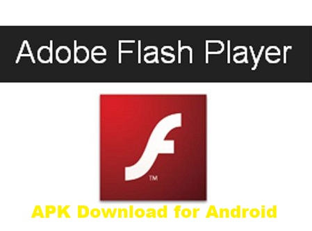 Adobe Flash Player APK Download for Android