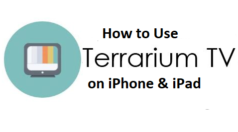 How to use Terrarium TV on iPhone and iPad