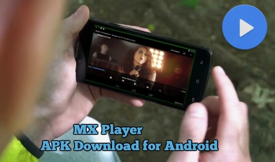 MX Player APK Download for Android