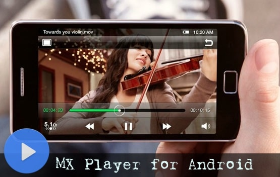 MX Player Download for Android