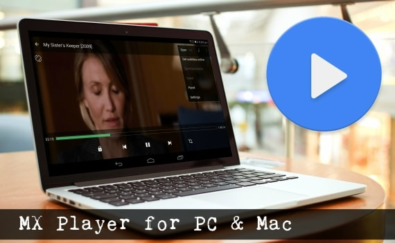 MX Player for Windows PC and Mac