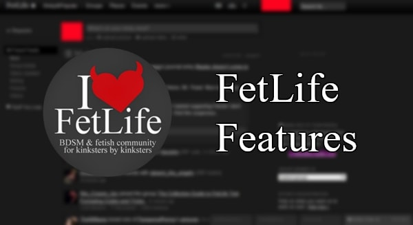 FetLife Features