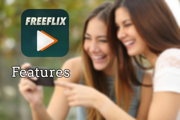 FreeFlix HQ APK Features
